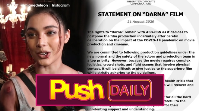 ABS-CBN, ipagpapaliban muna ang paggawa ng 'Darna' | PUSH Daily