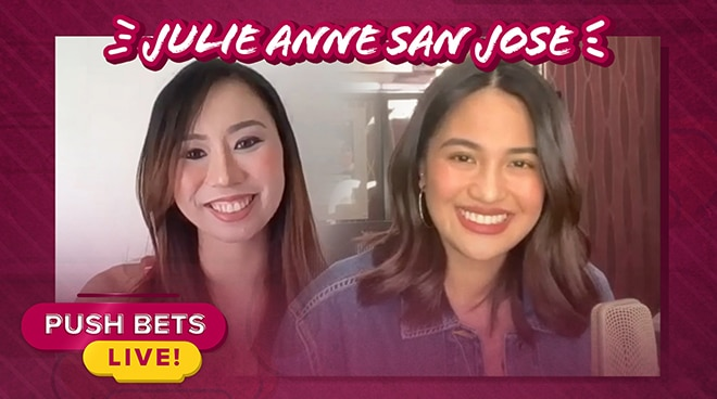 Julie Anne San Jose encourages fans to try new things while on quarantine | Push Bets Live